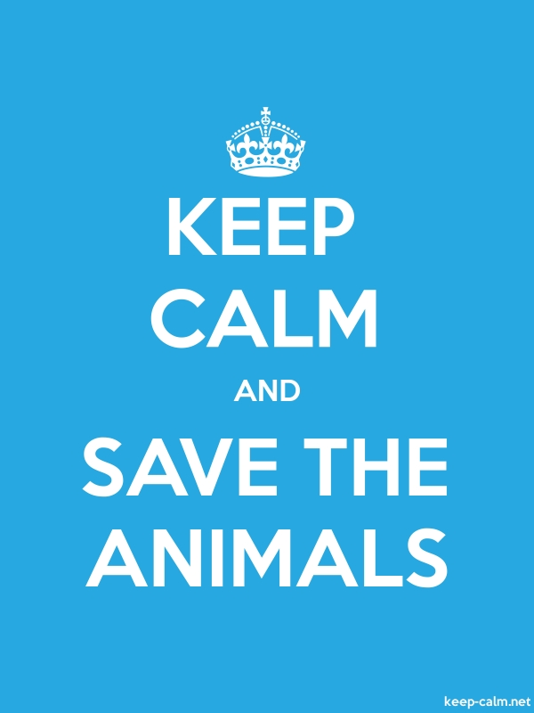 KEEP CALM AND SAVE THE ANIMALS - white/blue - Default (600x800)