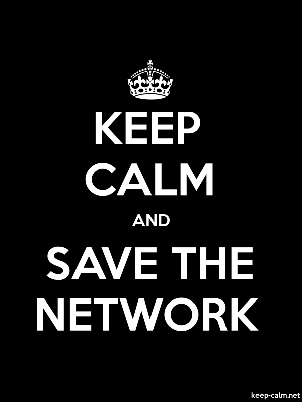 KEEP CALM AND SAVE THE NETWORK - white/black - Default (600x800)