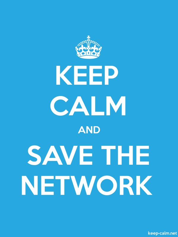 KEEP CALM AND SAVE THE NETWORK - white/blue - Default (600x800)