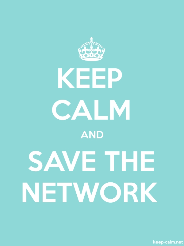 KEEP CALM AND SAVE THE NETWORK - white/lightblue - Default (600x800)