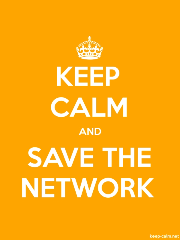 KEEP CALM AND SAVE THE NETWORK - white/orange - Default (600x800)