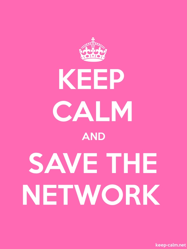 KEEP CALM AND SAVE THE NETWORK - white/pink - Default (600x800)