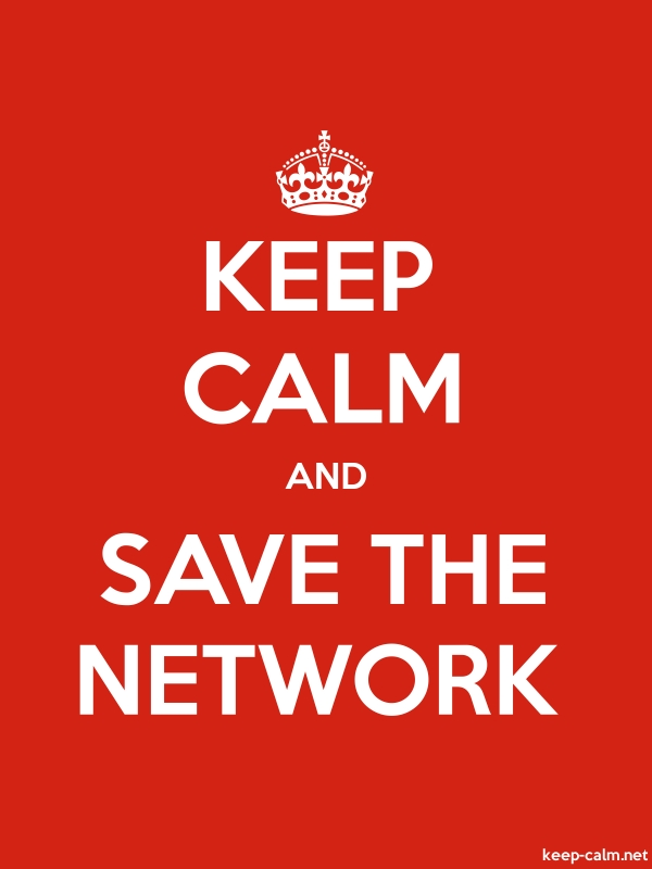 KEEP CALM AND SAVE THE NETWORK - white/red - Default (600x800)
