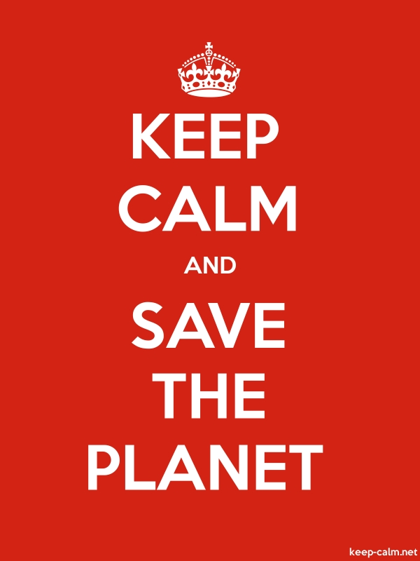 KEEP CALM AND SAVE THE PLANET - white/red - Default (600x800)