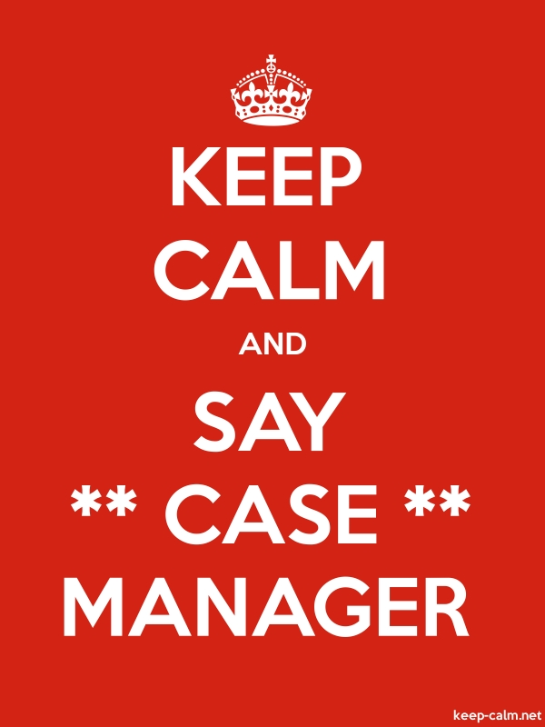 KEEP CALM AND SAY ** CASE ** MANAGER - white/red - Default (600x800)