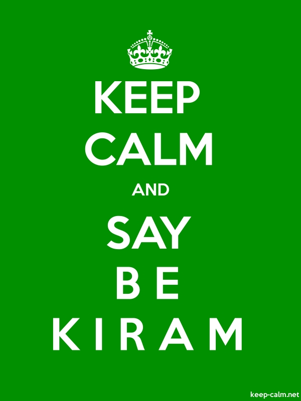 KEEP CALM AND SAY B E K I R A M - white/green - Default (600x800)
