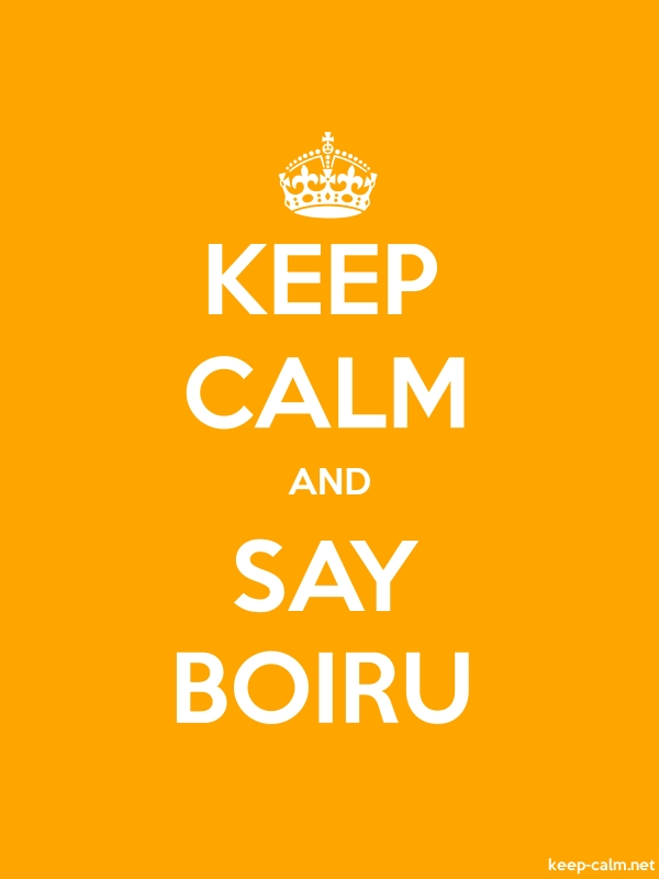 KEEP CALM AND SAY BOIRU - white/orange - Default (600x800)