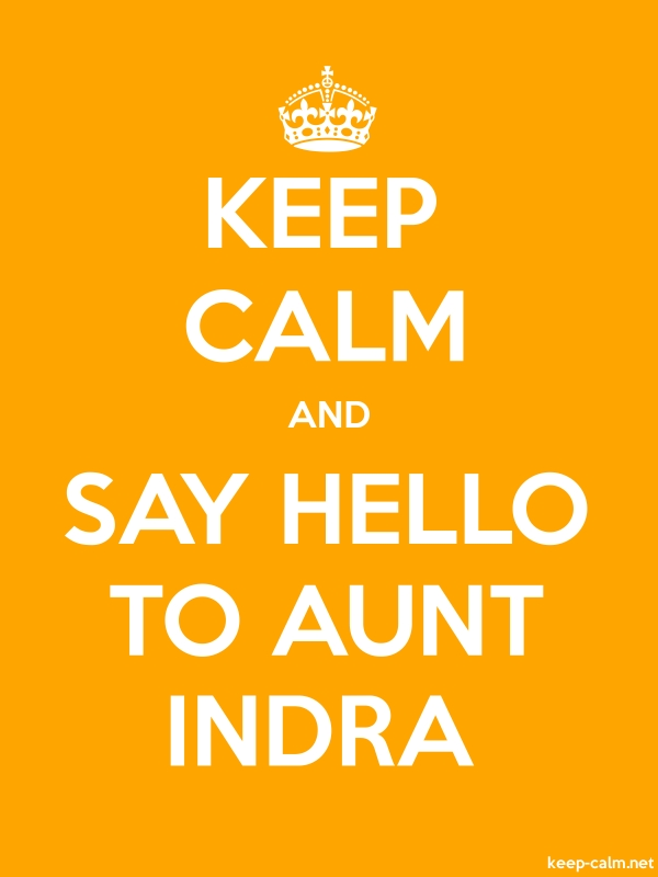 KEEP CALM AND SAY HELLO TO AUNT INDRA - white/orange - Default (600x800)