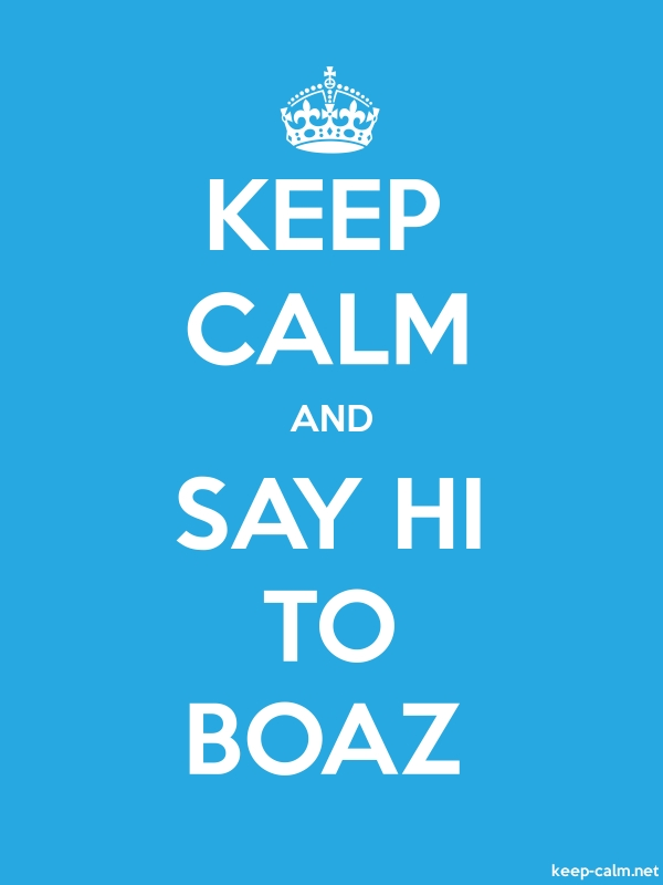 KEEP CALM AND SAY HI TO BOAZ - white/blue - Default (600x800)