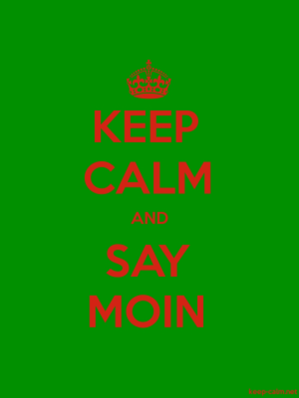 KEEP CALM AND SAY MOIN - red/green - Default (600x800)