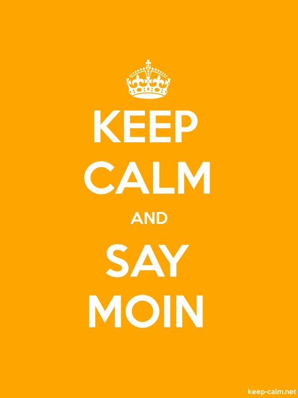 KEEP CALM AND SAY MOIN - white/orange - Default (600x800)