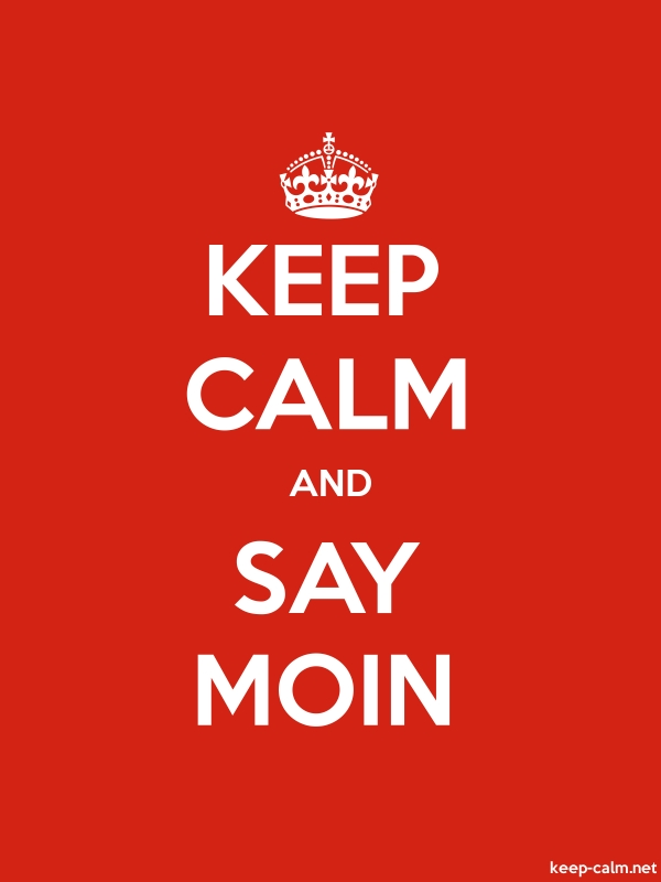 KEEP CALM AND SAY MOIN - white/red - Default (600x800)