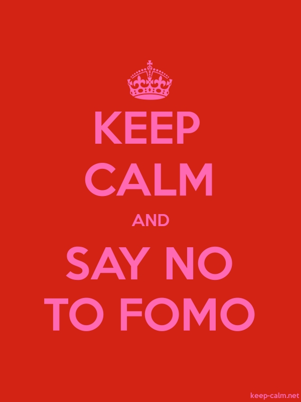 KEEP CALM AND SAY NO TO FOMO - pink/red - Default (600x800)