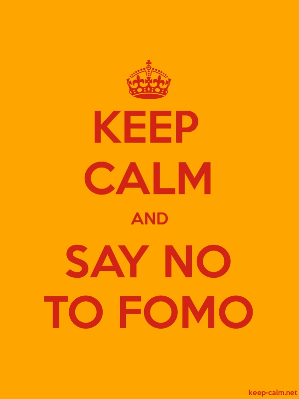 KEEP CALM AND SAY NO TO FOMO - red/orange - Default (600x800)