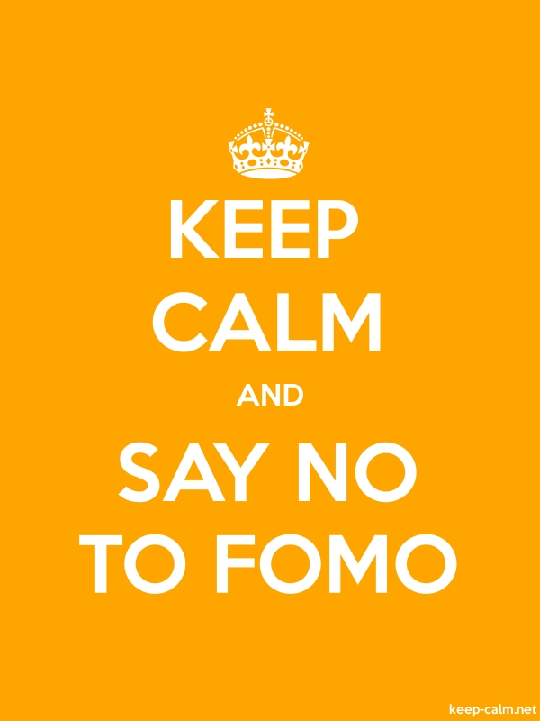 KEEP CALM AND SAY NO TO FOMO - white/orange - Default (600x800)