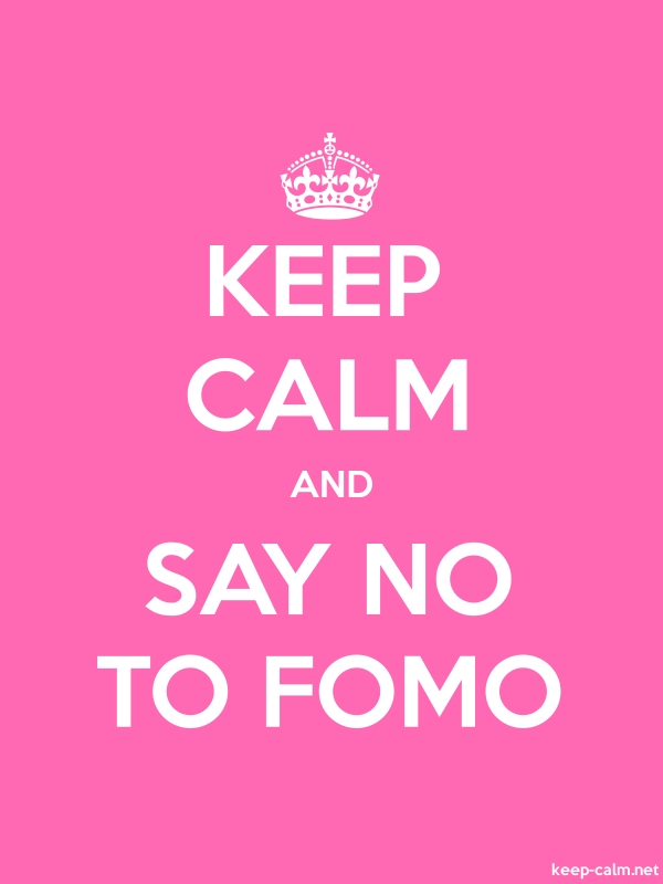 KEEP CALM AND SAY NO TO FOMO - white/pink - Default (600x800)