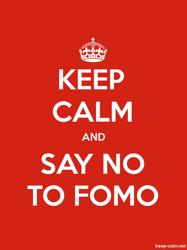 KEEP CALM AND SAY NO TO FOMO - white/red - Default (600x800)