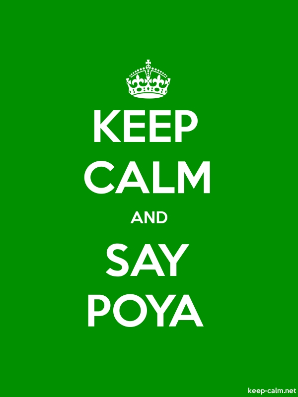 KEEP CALM AND SAY POYA - white/green - Default (600x800)