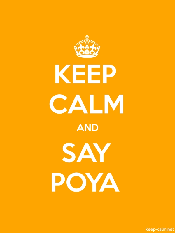 KEEP CALM AND SAY POYA - white/orange - Default (600x800)