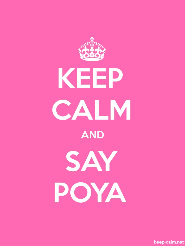 KEEP CALM AND SAY POYA - white/pink - Default (600x800)
