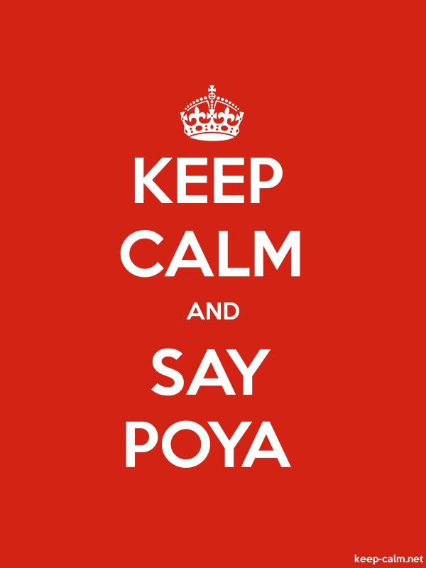 KEEP CALM AND SAY POYA - white/red - Default (600x800)