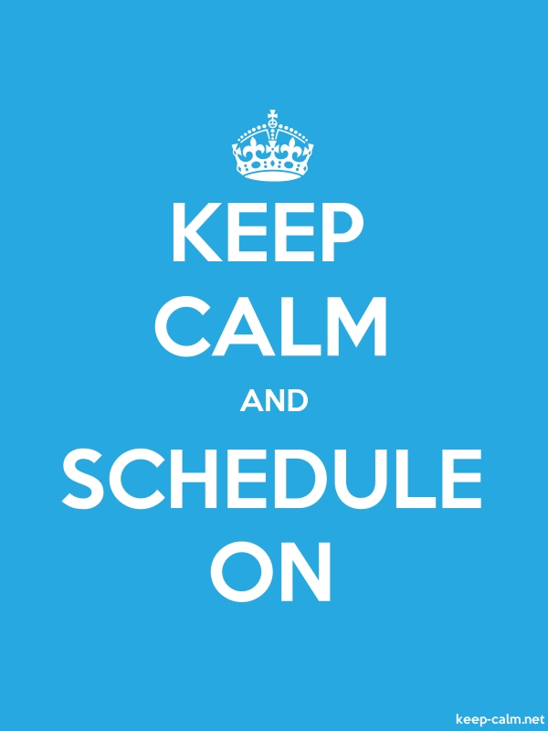 KEEP CALM AND SCHEDULE ON - white/blue - Default (600x800)