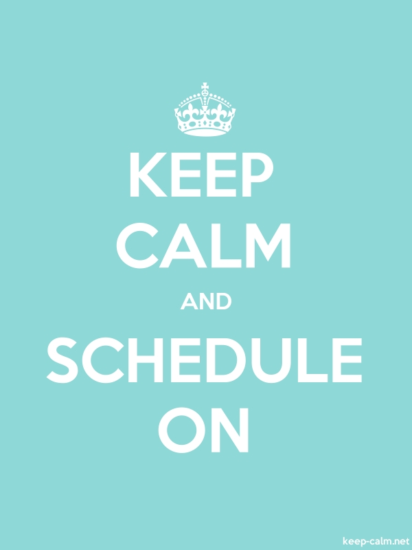 KEEP CALM AND SCHEDULE ON - white/lightblue - Default (600x800)