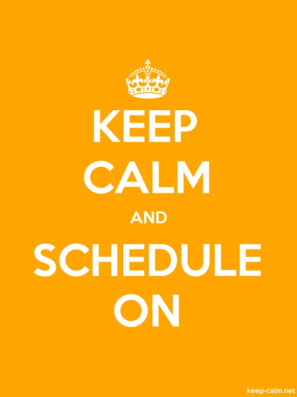 KEEP CALM AND SCHEDULE ON - white/orange - Default (600x800)