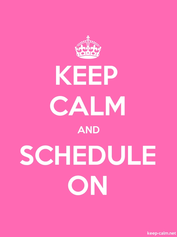 KEEP CALM AND SCHEDULE ON - white/pink - Default (600x800)