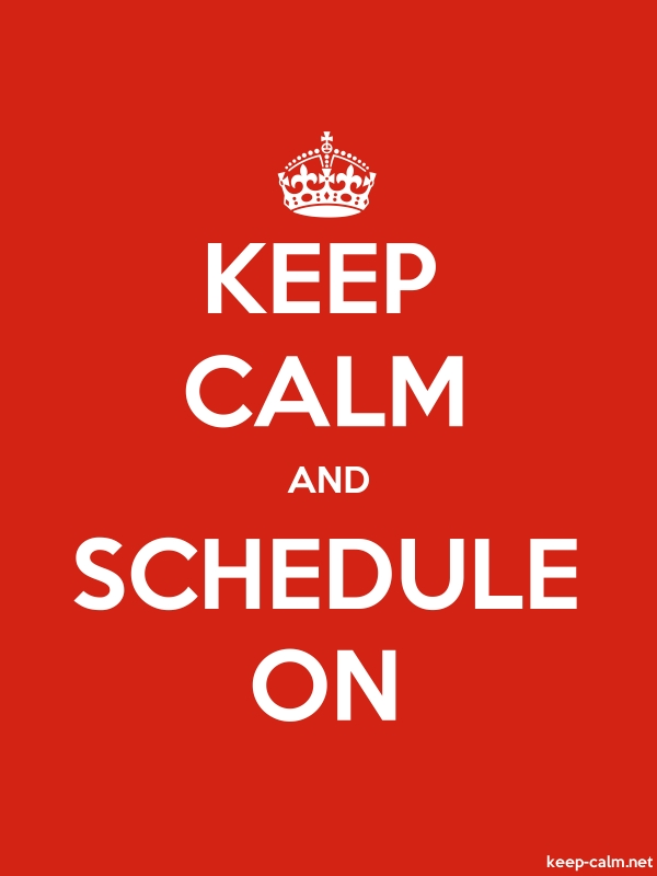 KEEP CALM AND SCHEDULE ON - white/red - Default (600x800)