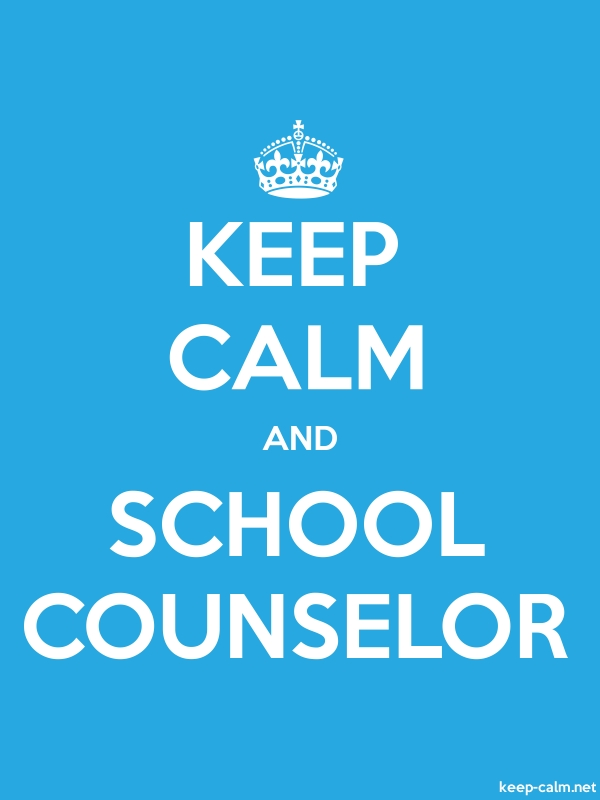 KEEP CALM AND SCHOOL COUNSELOR - white/blue - Default (600x800)