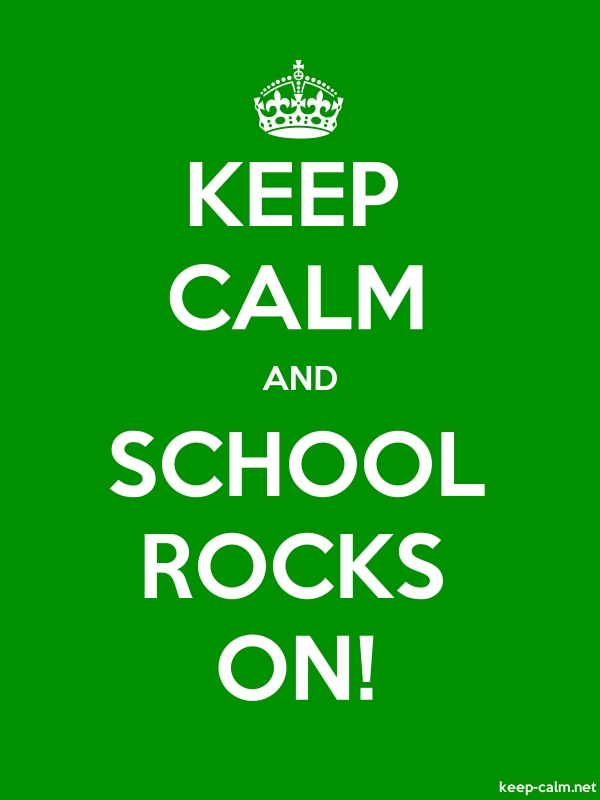 KEEP CALM AND SCHOOL ROCKS ON! - white/green - Default (600x800)