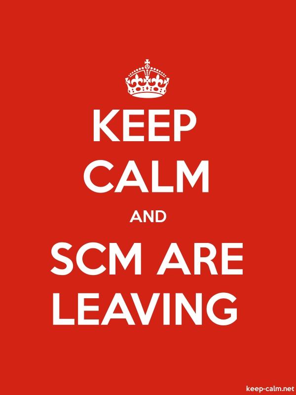 KEEP CALM AND SCM ARE LEAVING - white/red - Default (600x800)