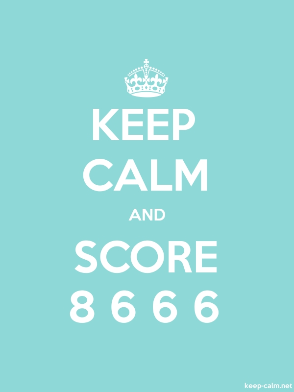 KEEP CALM AND SCORE 8 6 6 6 - white/lightblue - Default (600x800)