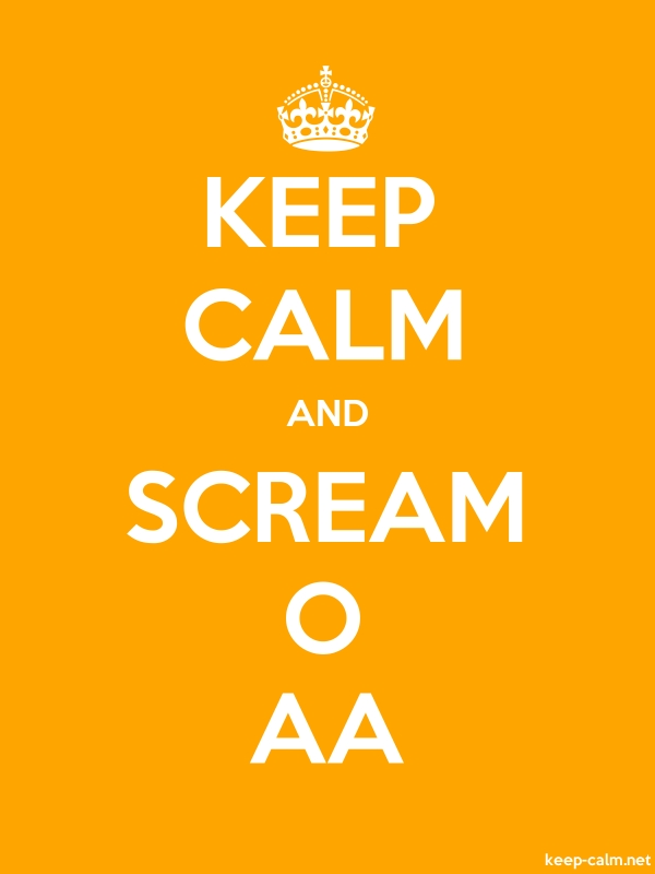 KEEP CALM AND SCREAM O AA - white/orange - Default (600x800)