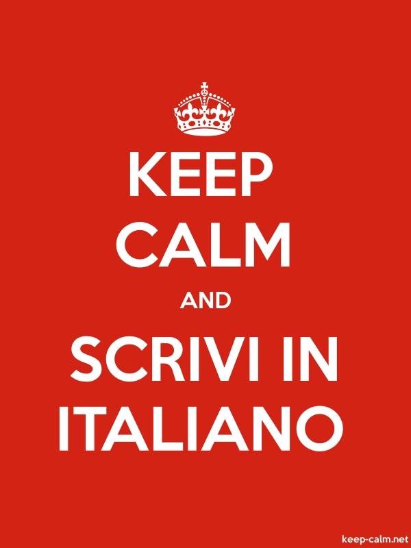 KEEP CALM AND SCRIVI IN ITALIANO - white/red - Default (600x800)