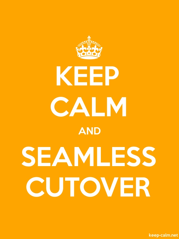 KEEP CALM AND SEAMLESS CUTOVER - white/orange - Default (600x800)