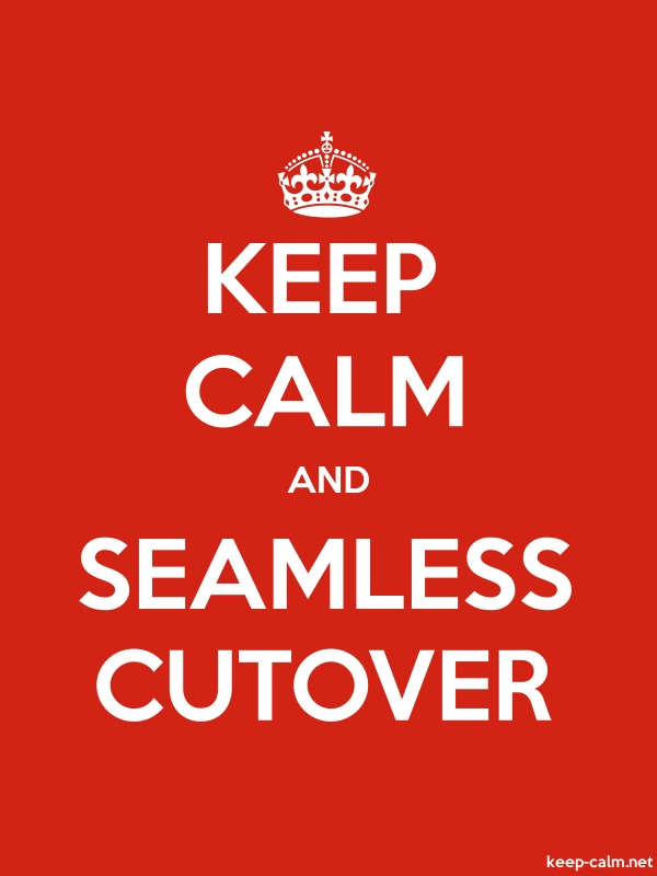 KEEP CALM AND SEAMLESS CUTOVER - white/red - Default (600x800)