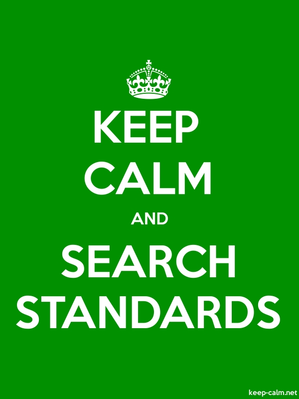 KEEP CALM AND SEARCH STANDARDS - white/green - Default (600x800)