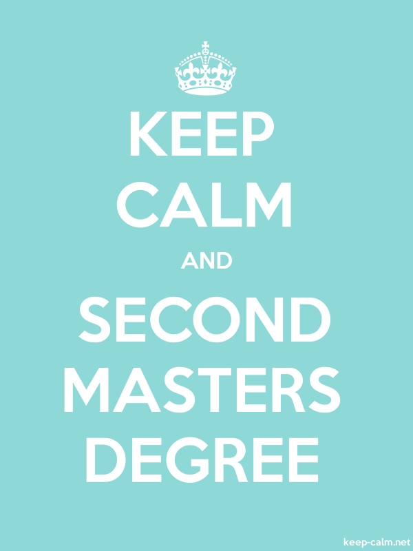KEEP CALM AND SECOND MASTERS DEGREE - white/lightblue - Default (600x800)