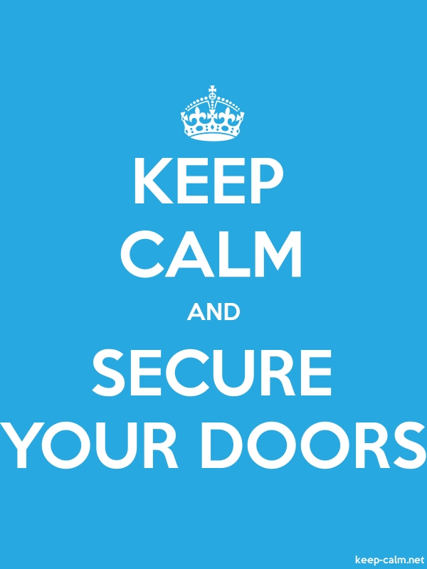 KEEP CALM AND SECURE YOUR DOORS - white/blue - Default (600x800)