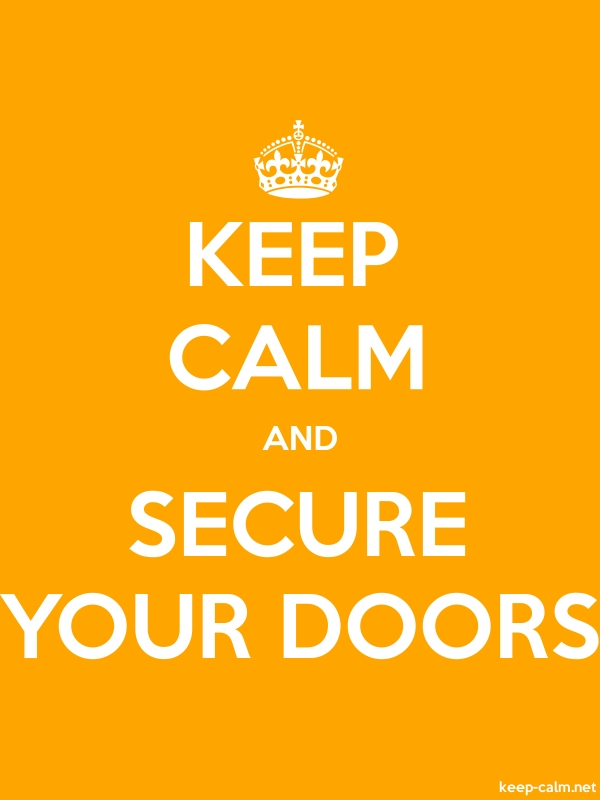KEEP CALM AND SECURE YOUR DOORS - white/orange - Default (600x800)