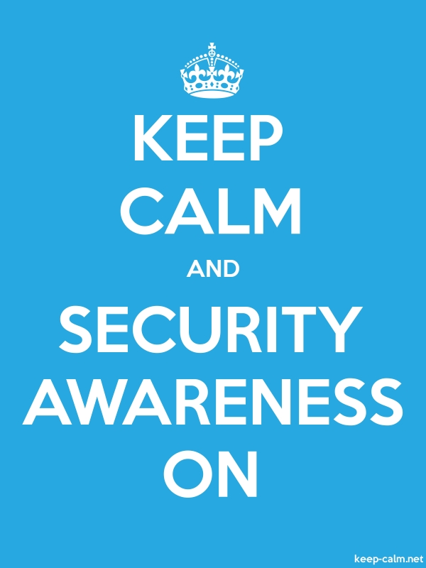 KEEP CALM AND SECURITY AWARENESS ON - white/blue - Default (600x800)