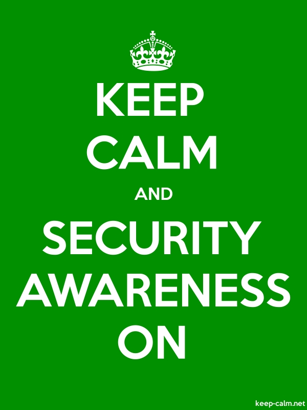 KEEP CALM AND SECURITY AWARENESS ON - white/green - Default (600x800)