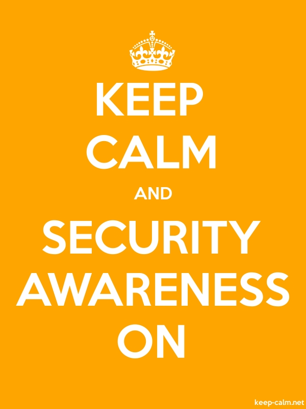 KEEP CALM AND SECURITY AWARENESS ON - white/orange - Default (600x800)