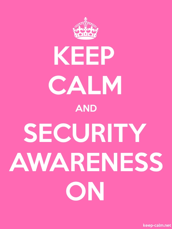 KEEP CALM AND SECURITY AWARENESS ON - white/pink - Default (600x800)