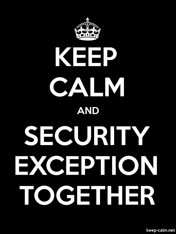 KEEP CALM AND SECURITY EXCEPTION TOGETHER - white/black - Default (600x800)