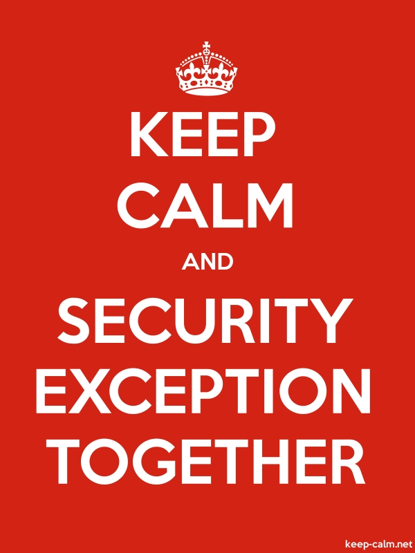 KEEP CALM AND SECURITY EXCEPTION TOGETHER - white/red - Default (600x800)