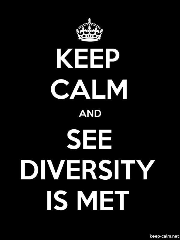 KEEP CALM AND SEE DIVERSITY IS MET - white/black - Default (600x800)