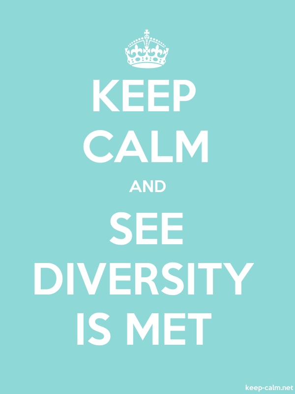 KEEP CALM AND SEE DIVERSITY IS MET - white/lightblue - Default (600x800)